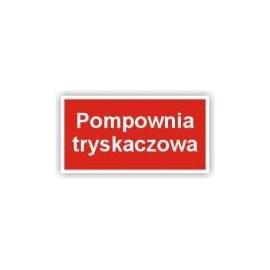 Znak Pompownia tryskaczowa 400x200 PB