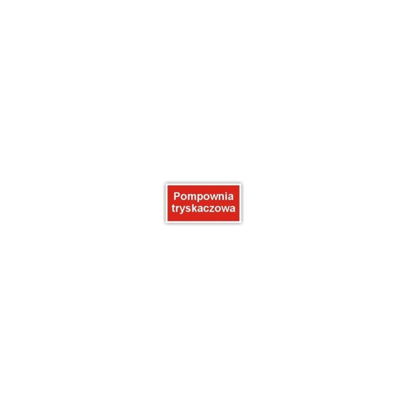 Znak 12 Pompownia tryskaczowa 400x200 PB