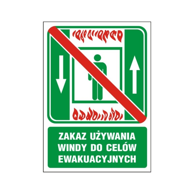 Znak Zakaz używania windy do ewakuacji 150x200 PF