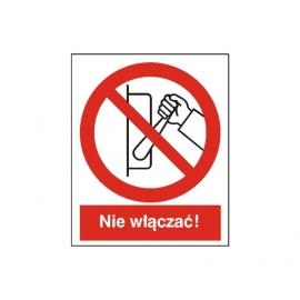 Znak 14 Zakaz uruchamiania(nie włączać) 225x275 PB