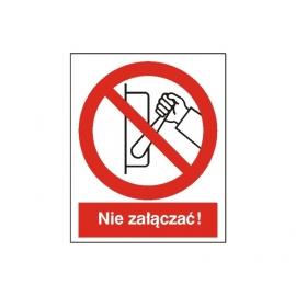 Znak 14 Zakaz uruchamiania(nie załączać) 225x275PB