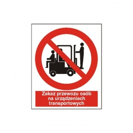 Znak 14 Zakaz przewozu osób na urządz. 225x275PB