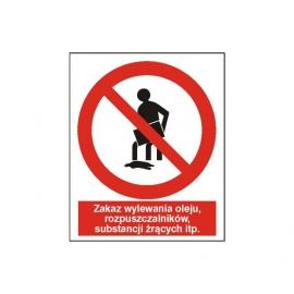 Znak 14 Zakaz wylewania oleju,rozpuszczal225x275PB