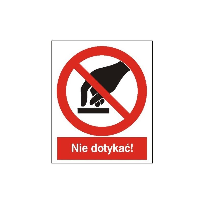 Znak 14 Nie dotykać! 225x275 PB