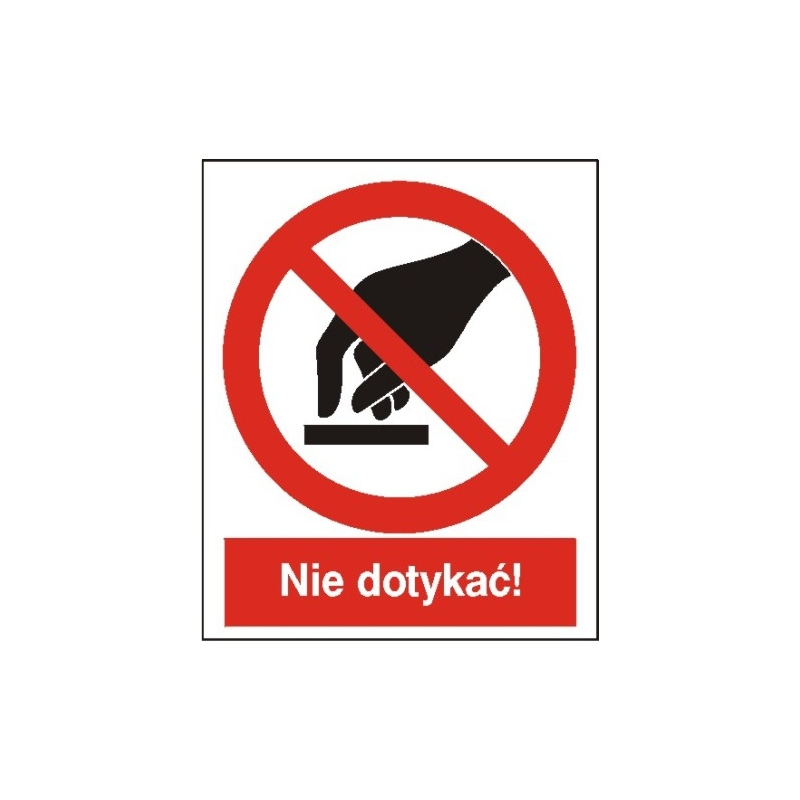 Znak Nie dotykać! 225x275 PB