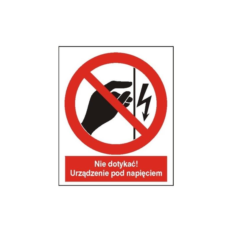 Znak Nie dotykać urządzenie pod napięciem 225x275 PB