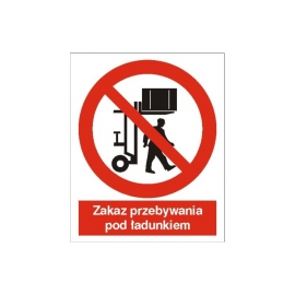 Znak 14 Zakaz przebywania pod ciężarem 170x250 FB
