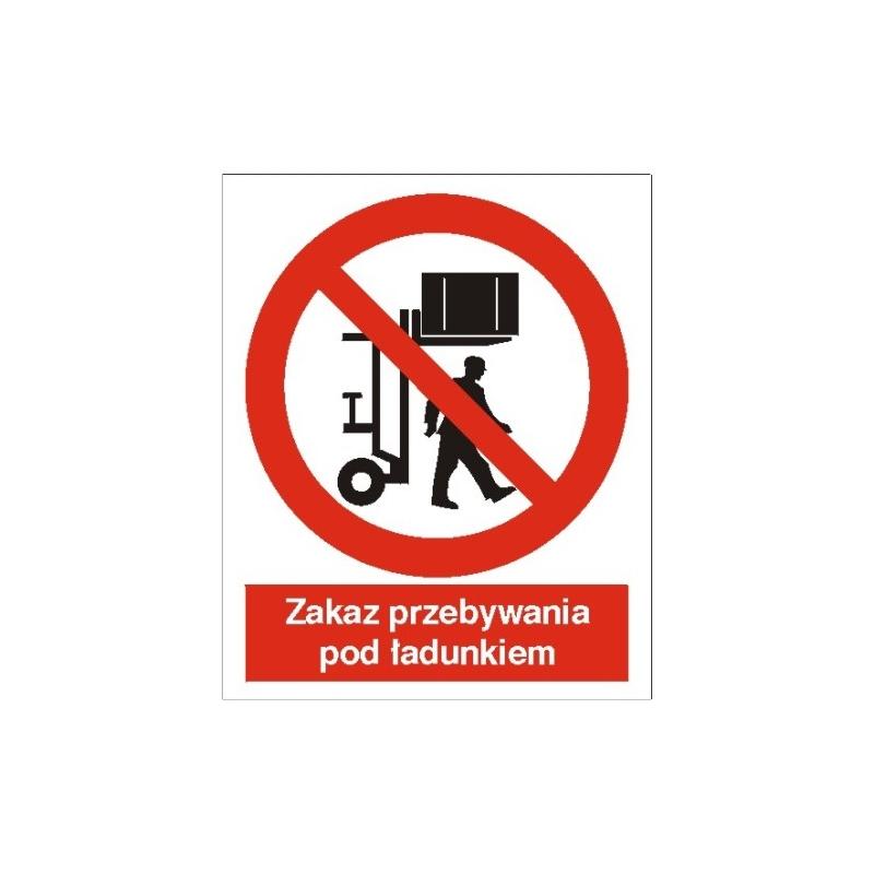 Znak Zakaz przebywania pod ciężarem 170x250 FB