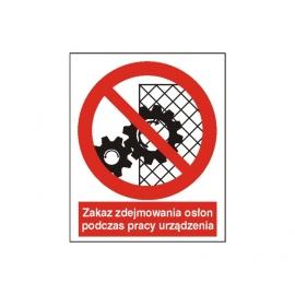 Znak Zakaz zdejmowania osłon 225x275 PB