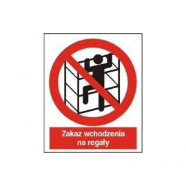 Znak Zakaz wchodzenia na regały 225x275 PB