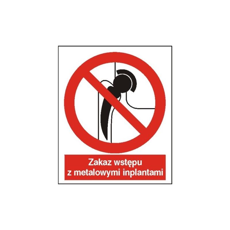 Znak Zakaz wstępu z metalowymi implantami 225x275 PB