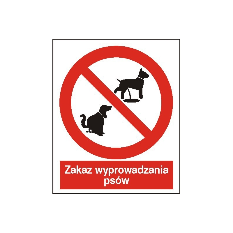Znak Zakaz wyprowadzania psów 225x275 PB