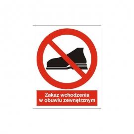 Znak Zakaz wchodzenia w obuwiu zewnętrzymy 225x275 PB
