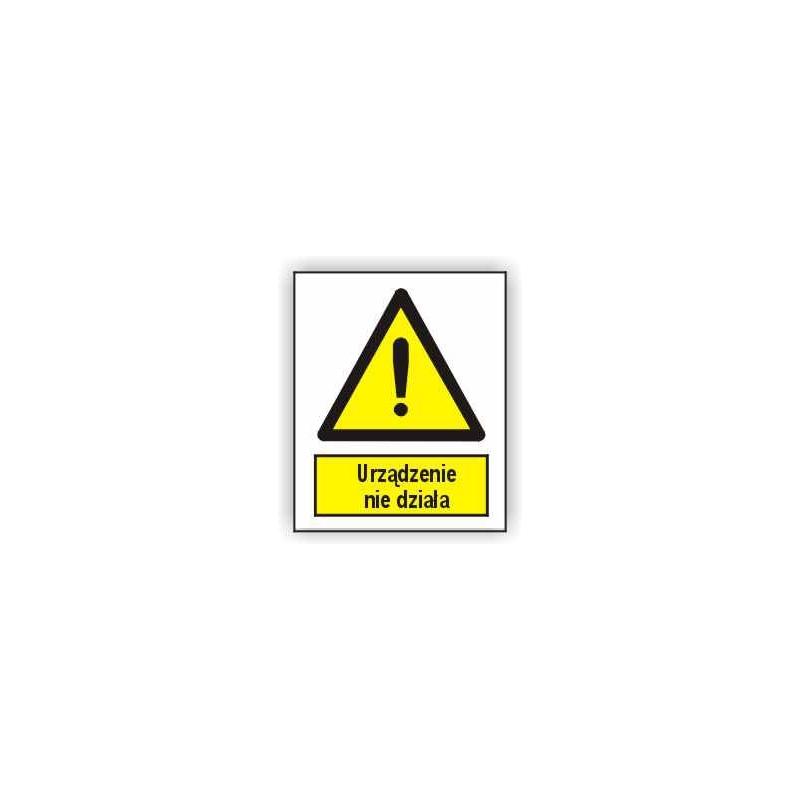 Znak 15 Uwaga urządzenie nie działa 225x275 PB