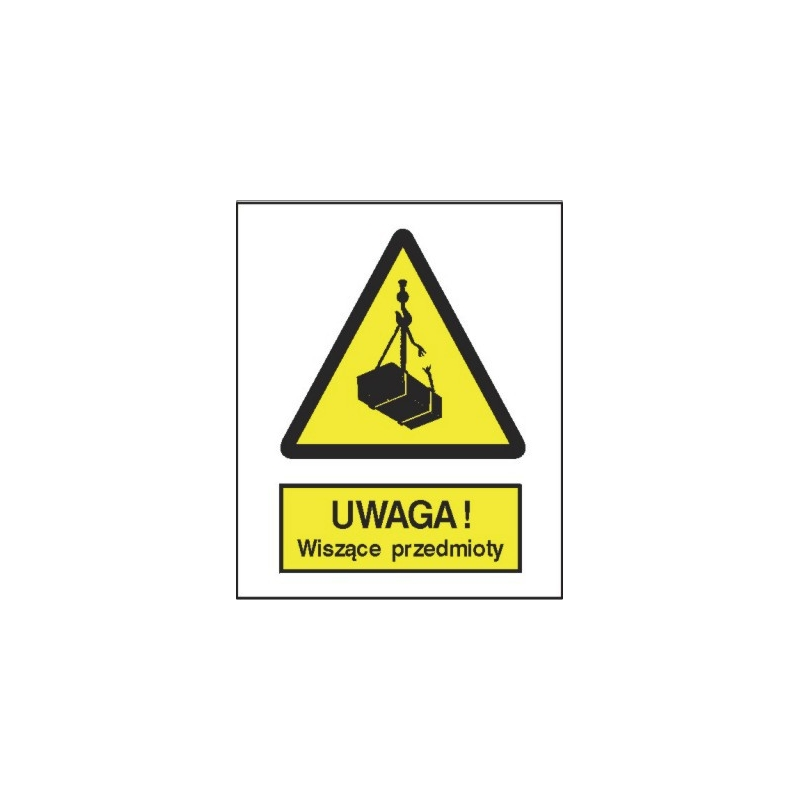 Znak Uwaga wiszące przedmioty 225x275 PB