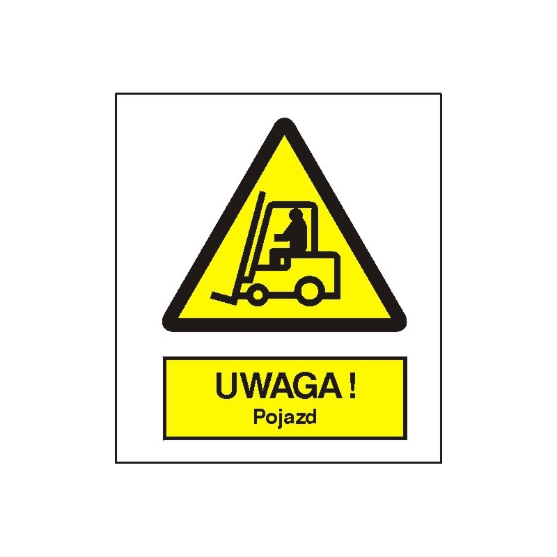 Znak Uwaga pojazd 225x275 PB