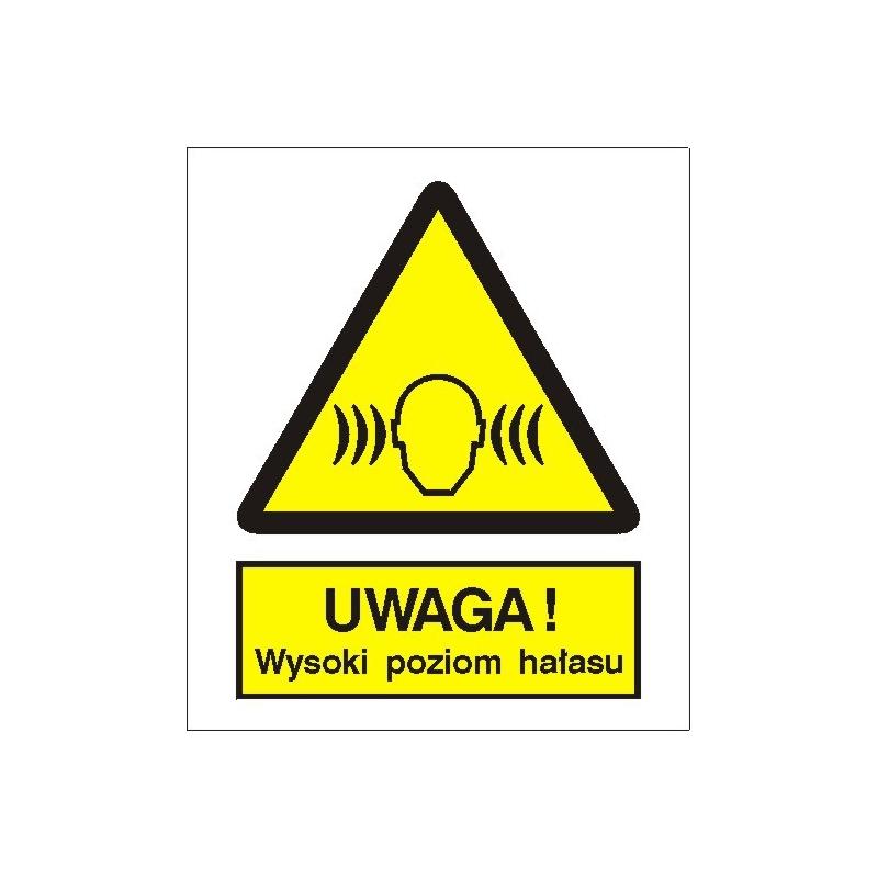 Znak 15 Uwaga wysoki poziom hałasu 225x275 PB