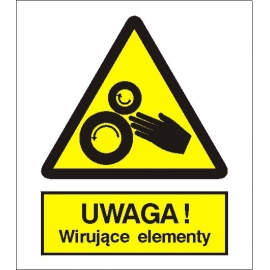 Znak 15 Uwaga Wirujące elementy 225x275 PB