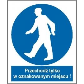 Znak Nakaz przechodzenia w oznakowanym miejscu