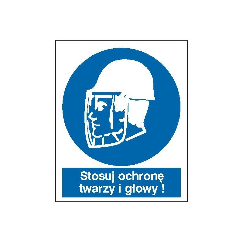 Znak Stosuj ochronę twarzy i głowy 110x140 mm