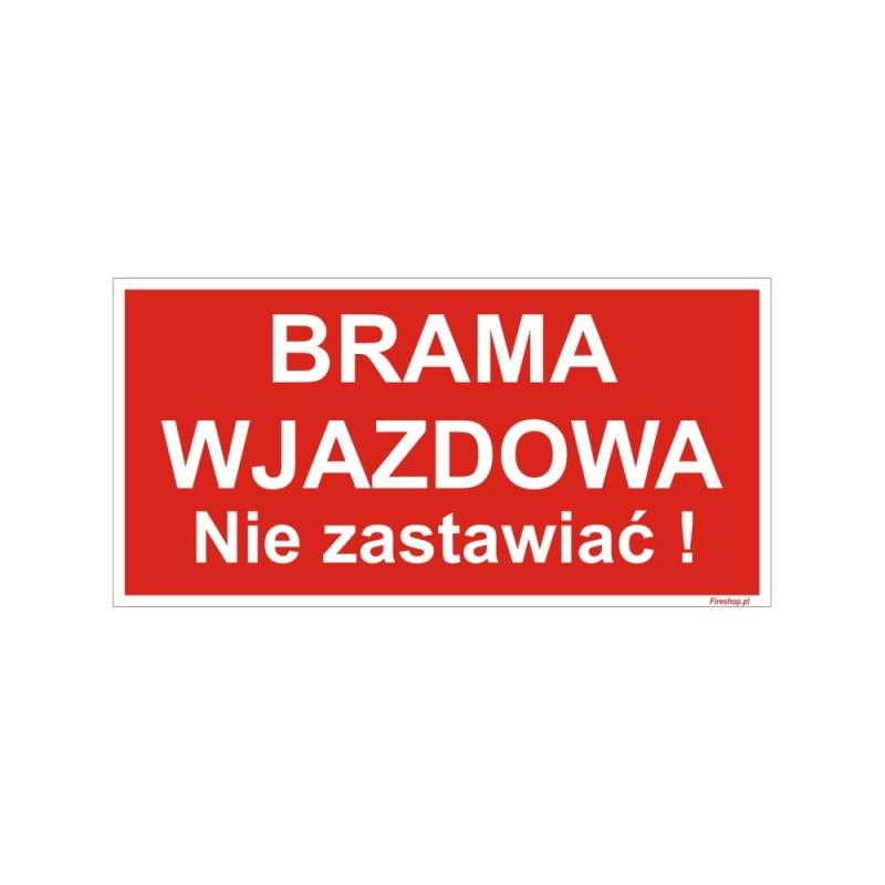 Znak Brama Wjazdowa Nie Zastawiać 400x200 PB CZ