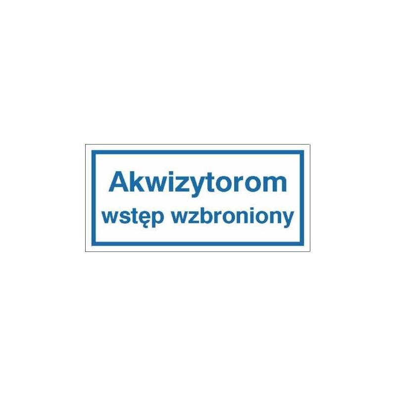 Znak Akwizytorom wstęp wzbroniony 400x200 PB