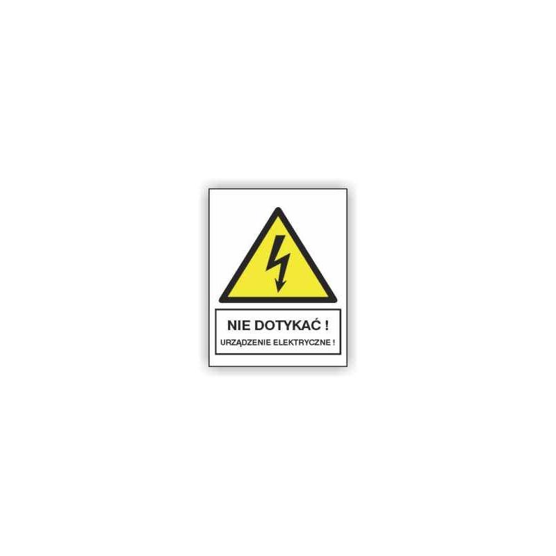 Znak 19 Nie dotykać Urządzenie elektr. 150x200 PB