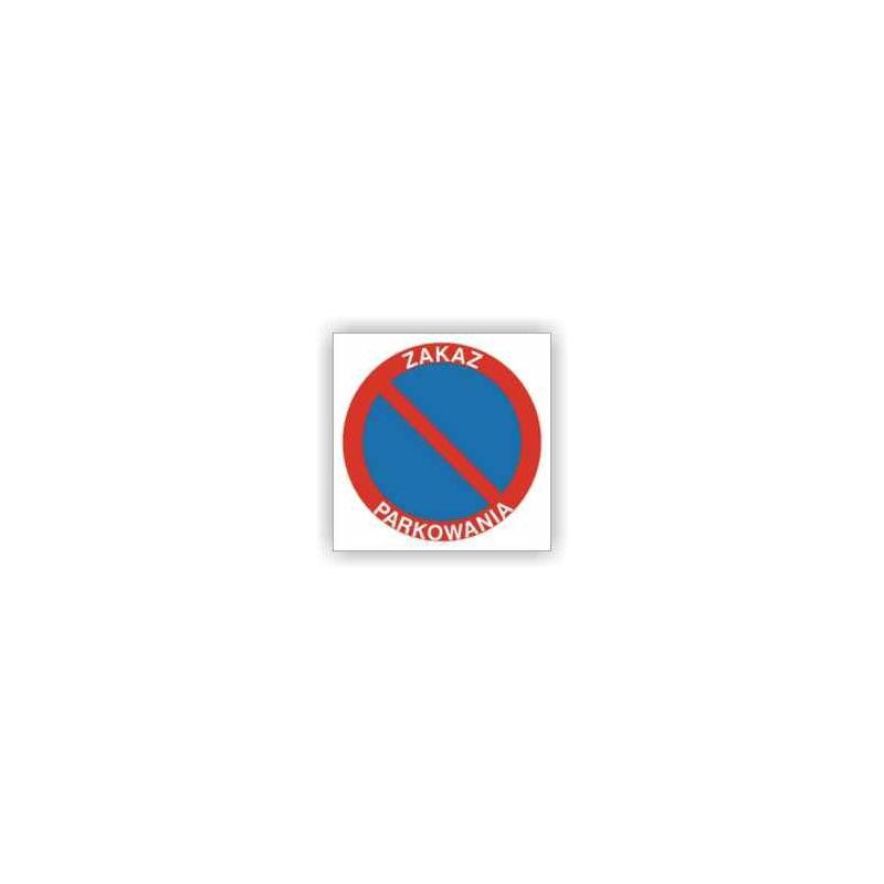 Znak Zakaz parkowania 330x330 PB