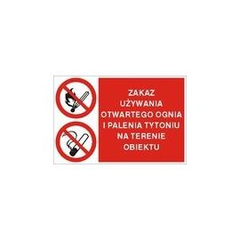 Znak Zakaz używania ognia na terenie całego obiektu 600x400