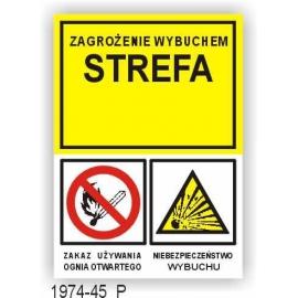 Znak 19 Strefa zagrożenia wybuchem 250x350 PB