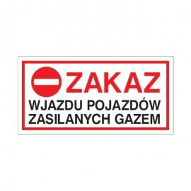 Znak 19 Zakaz wjazdu poj. zalianych LPG 400x200 PB