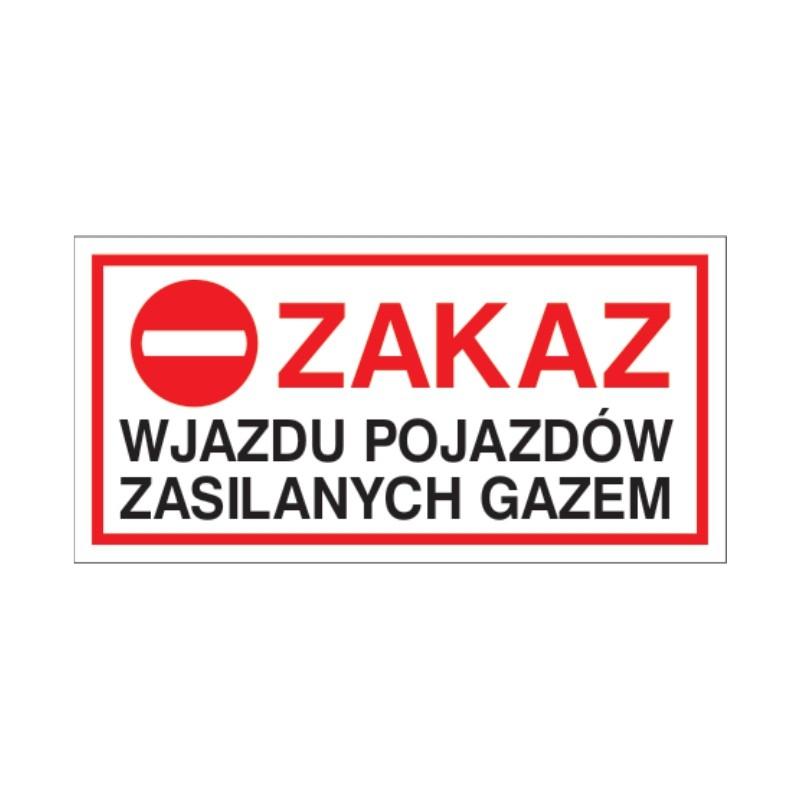 Znak Zakaz wjazdu pojazdów zasilanych gazem LPG 400x200 PB