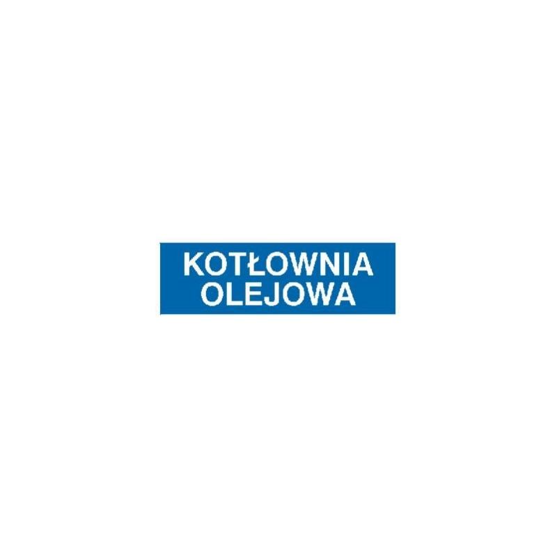 Znak Kotłownia olejowa 300x100 PB
