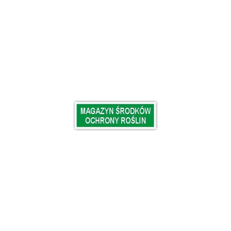 Znak Magazyn środków ochony roślin 300x100 PB