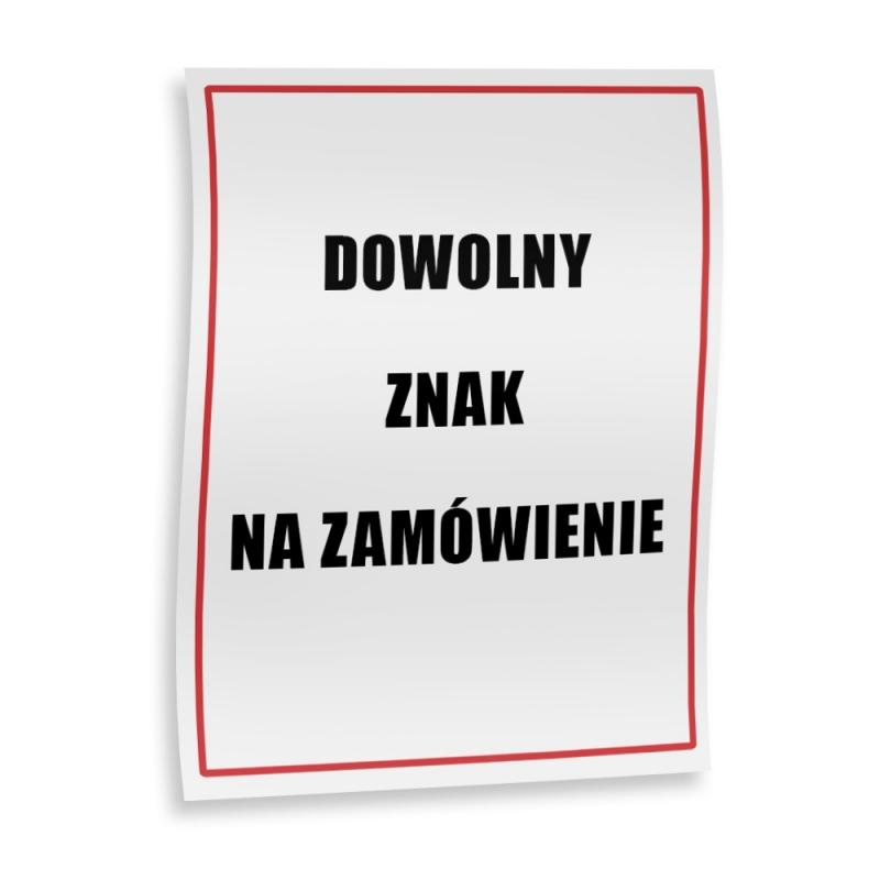 Znak na zamówienie folia samoprzylepna 15x15 cm