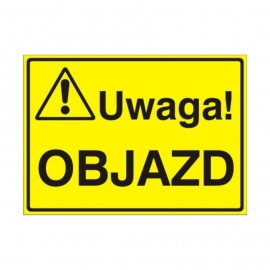Znak Tablica Uwaga! Objazd