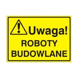 Znak Tablica Uwaga! Roboty budowlane