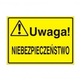 Znak Tablica Uwaga! Niebezpieczeństwo