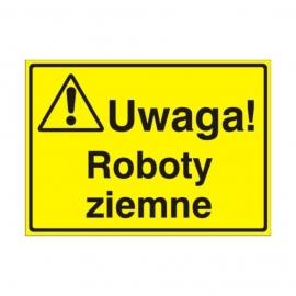 Znak Tablica Uwaga! Roboty ziemne