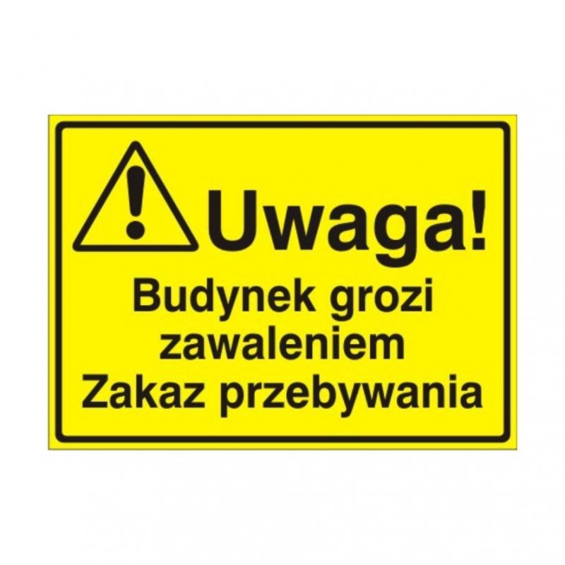 Znak Tablica Uwaga! Budynek grozi zawaleniem