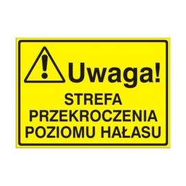 Znak Tablica Uwaga! Strefa przekroczenia poziomu hałasu