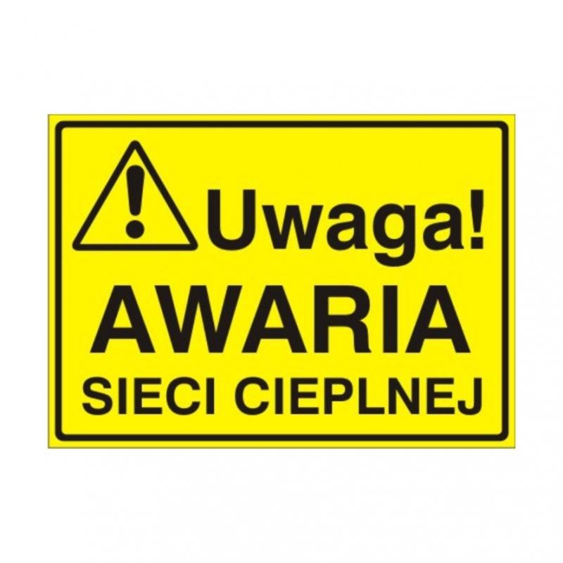 Znak Tablica Uwaga! Awaria sieci cieplnej
