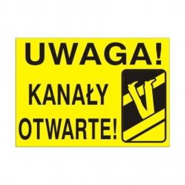 Znak Tablica Uwaga! Kanały otwarte