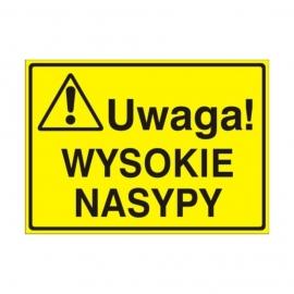 Znak Tablica Uwaga! Wysokie nasypy
