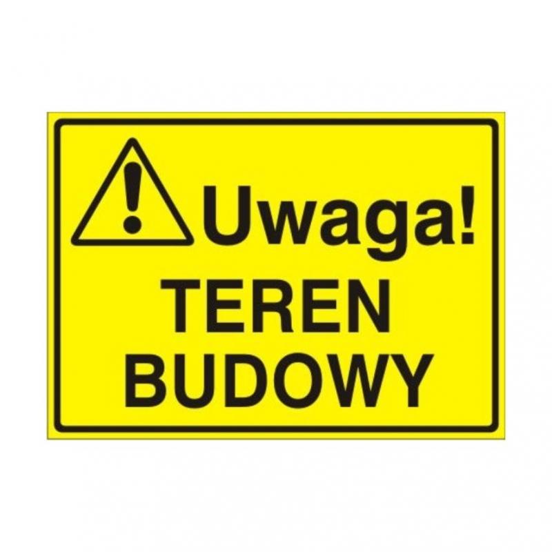Znak Tablica Uwaga! Teren budowy