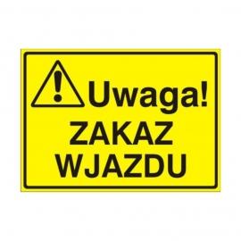 Znak Tablica Uwaga! Zakaz wjazdu