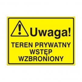 Znak Tablica Uwaga! Teren prywatny wstęp wzbroniony