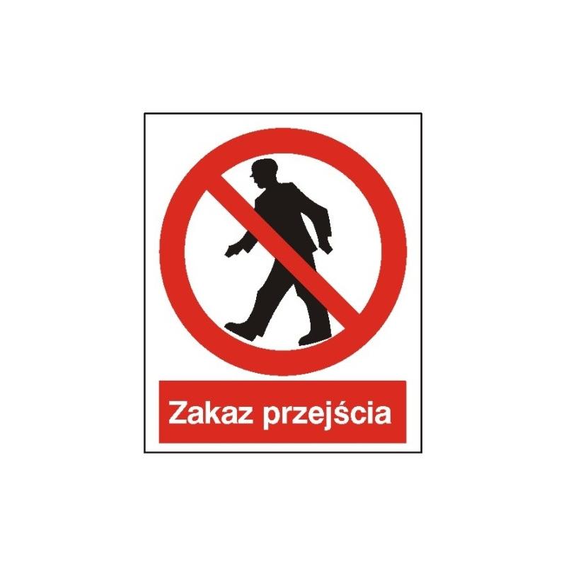 Znak Zakaz przejścia  225x275 PB