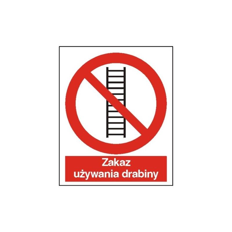 Znak Zakaz używania drabiny 225x275 PB