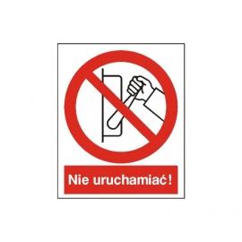 Znak Zakaz uruchamiania maszyny 225x275 PB